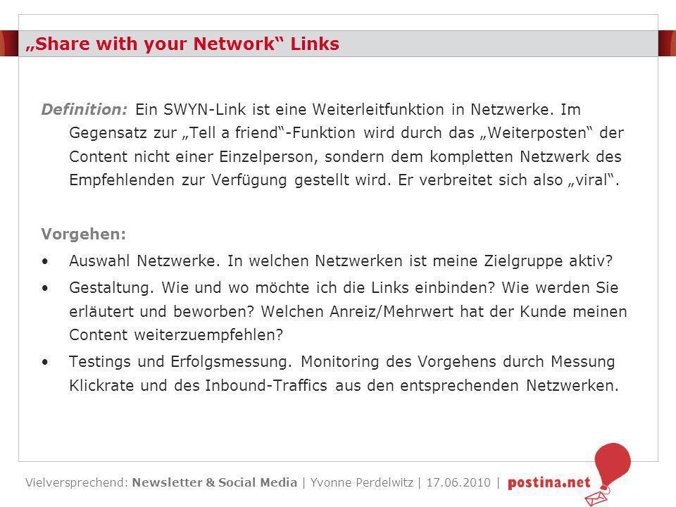 Vielversprechend: Newsletter & Social Media | Yvonne Perdelwitz | 17.06.2010 | Platzierung SWYN-Links