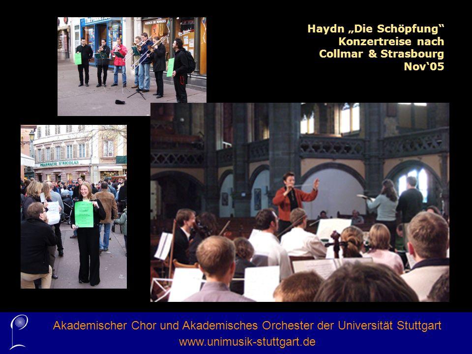 Haydn Die Schöpfung Konzertreise nach Collmar & Strasbourg Nov05 Akademischer Chor und Akademisches Orchester der Universität Stuttgart www.unimusik-s