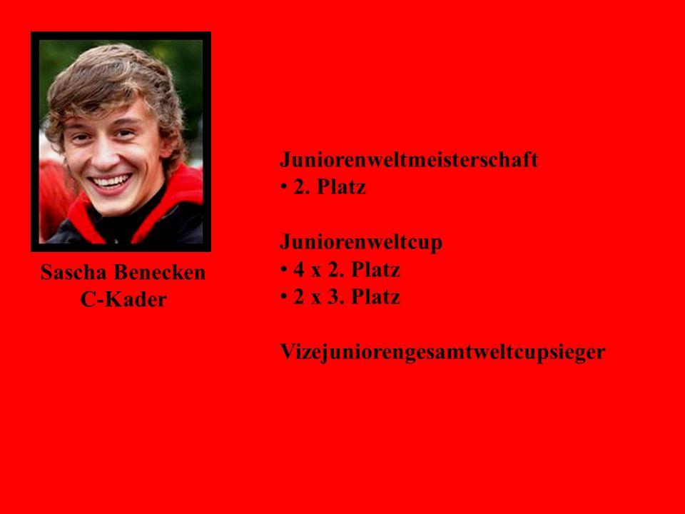 Sascha Benecken C-Kader Juniorenweltmeisterschaft 2. Platz Juniorenweltcup 4 x 2. Platz 2 x 3. Platz Vizejuniorengesamtweltcupsieger