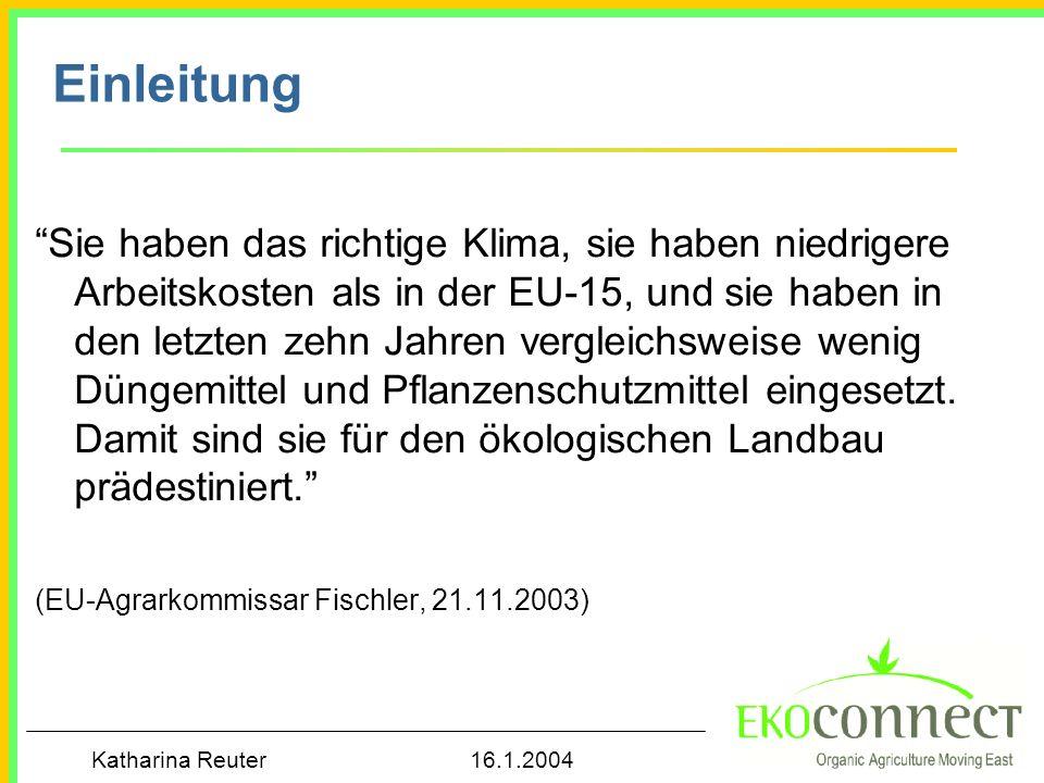 Katharina Reuter 16.1.2004 Einflussfaktoren auf die Politik für den Ökolandbau in den CEEC Politik Chancen für Binnenmarkt Exportchancen Internationale Unterstützung und Projekte Prozesse EU-Beitritt (Anpassung) Forderungen lokaler NGOs Umwelt- probleme
