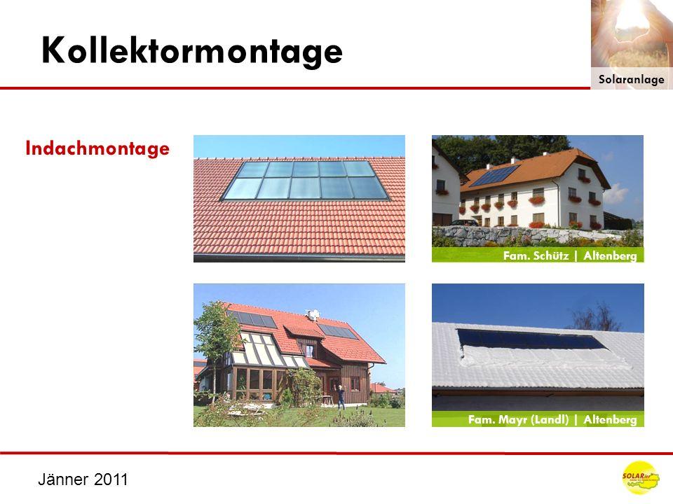 Jänner 2011 Kollektormontage Indachmontage Fam. Schütz | Altenberg Fam. Mayr (Landl) | Altenberg Solaranlage