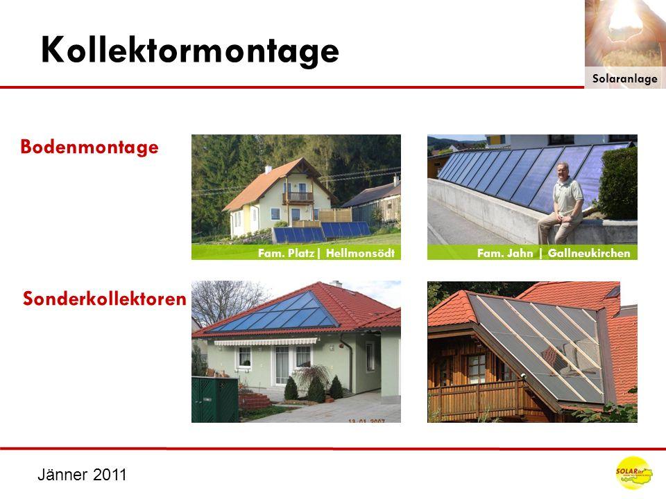 Jänner 2011 Kollektormontage Bodenmontage Sonderkollektoren Fam. Jahn | GallneukirchenFam. Platz| Hellmonsödt Solaranlage