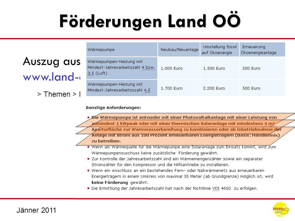 Jänner 2011 Förderungen Land OÖ Auszug aus der Förderrichtlinien des Landes www.land-oberoesterreich.gv.at > Themen > Bauen und Wohnen > Förderungen >