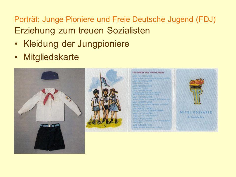 Porträt: Junge Pioniere und Freie Deutsche Jugend (FDJ) Erziehung zum treuen Sozialisten Kleidung der Jungpioniere Mitgliedskarte