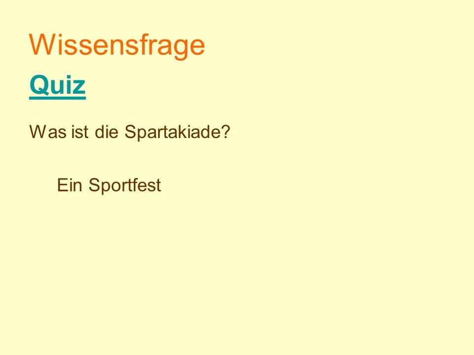Wissensfrage Was ist die Spartakiade? Ein Sportfest Quiz