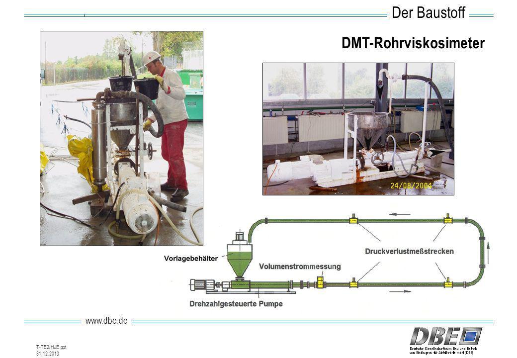 www.dbe.de 31.12.2013 T-TE2/HJE.ppt DMT-Rohrviskosimeter Der Baustoff