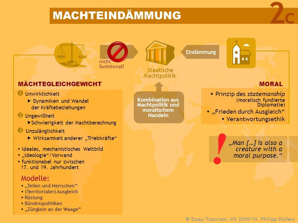 IB Essay-Tutorium, WS 2009/10, Philipp Klüfers MÄCHTEGLEICHGEWICHT Modelle: Teilen und Herrschen (Territorialer) Ausgleich Rüstung Bündnispolitiken Zü