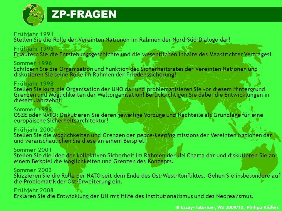IB Essay-Tutorium, WS 2009/10, Philipp Klüfers Frühjahr 1991 Stellen Sie die Rolle der Vereinten Nationen im Rahmen der Nord-Süd-Dialoge dar! Frühjahr