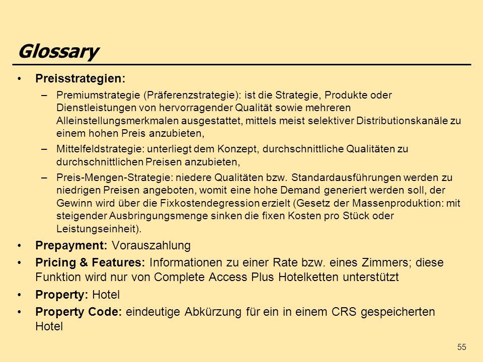 55 Preisstrategien: –Premiumstrategie (Präferenzstrategie): ist die Strategie, Produkte oder Dienstleistungen von hervorragender Qualität sowie mehrer