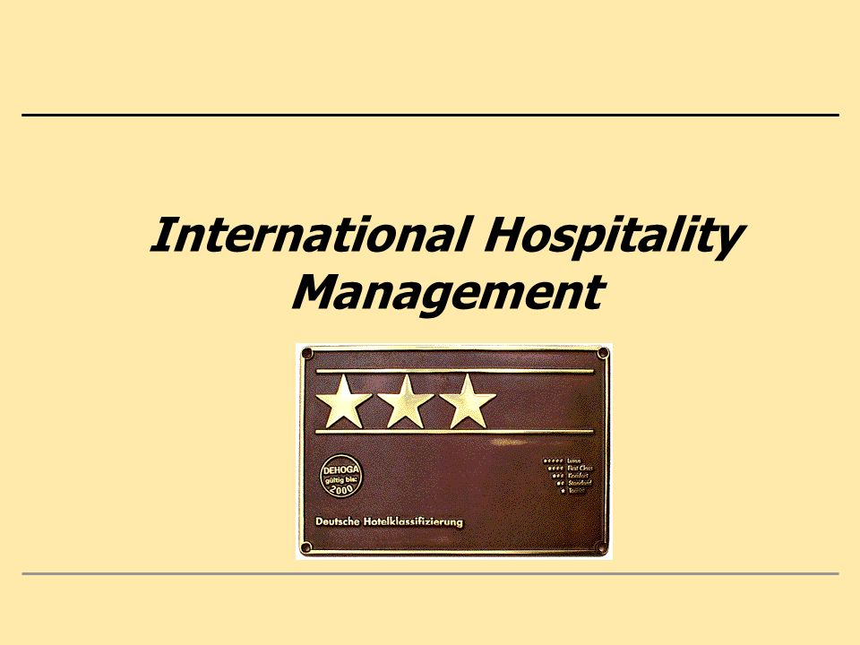 2 Content 0.Hospitality and Management: Knowledge, Experiences, Expectations 1.