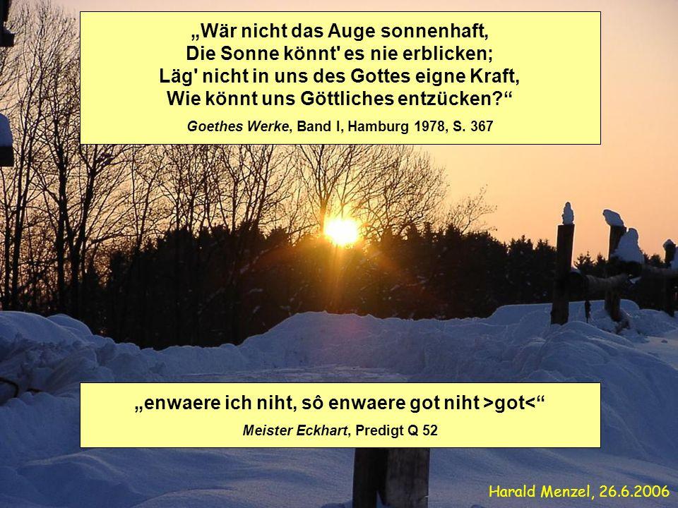Wär nicht das Auge sonnenhaft, Die Sonne könnt' es nie erblicken; Läg' nicht in uns des Gottes eigne Kraft, Wie könnt uns Göttliches entzücken? Goethe