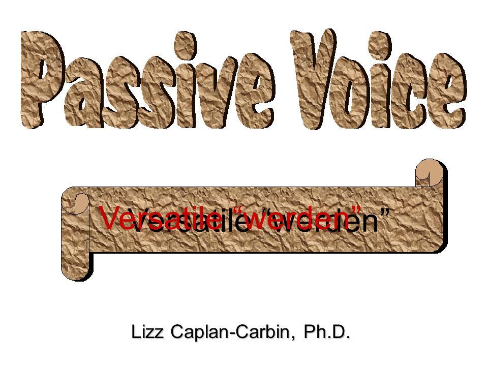 Lizz Caplan-Carbin, Ph.D. Versatile werden