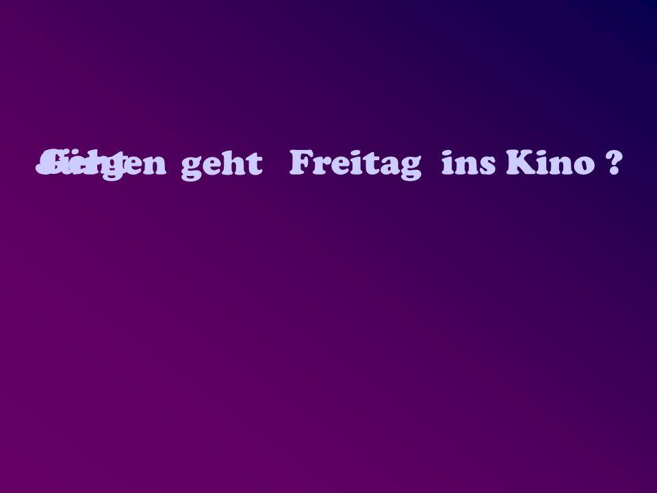 Jürgen geht Freitagins Kino. Geht ?