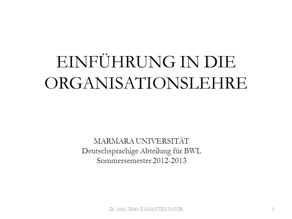 Dr. Dilek ZAMANTILI NAYIR2 5. Kapitel ORGANISATION UND UMWELT