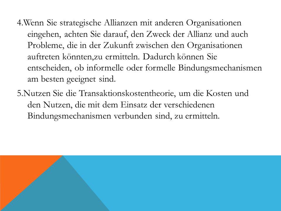 4.Wenn Sie strategische Allianzen mit anderen Organisationen eingehen, achten Sie darauf, den Zweck der Allianz und auch Probleme, die in der Zukunft
