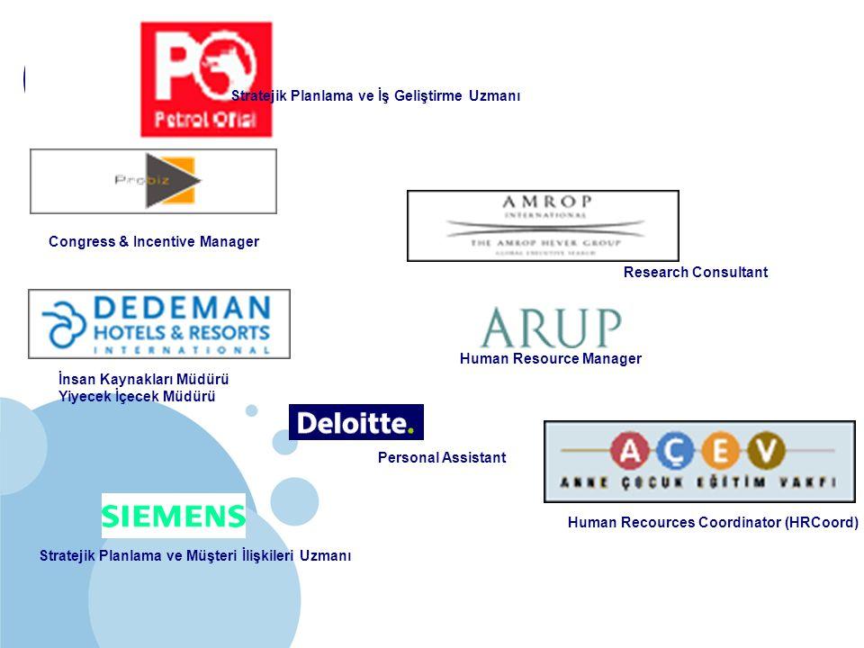 Company LOGO Human Resource Manager Stratejik Planlama ve Müşteri İlişkileri Uzmanı Stratejik Planlama ve İş Geliştirme Uzmanı İnsan Kaynakları Müdürü