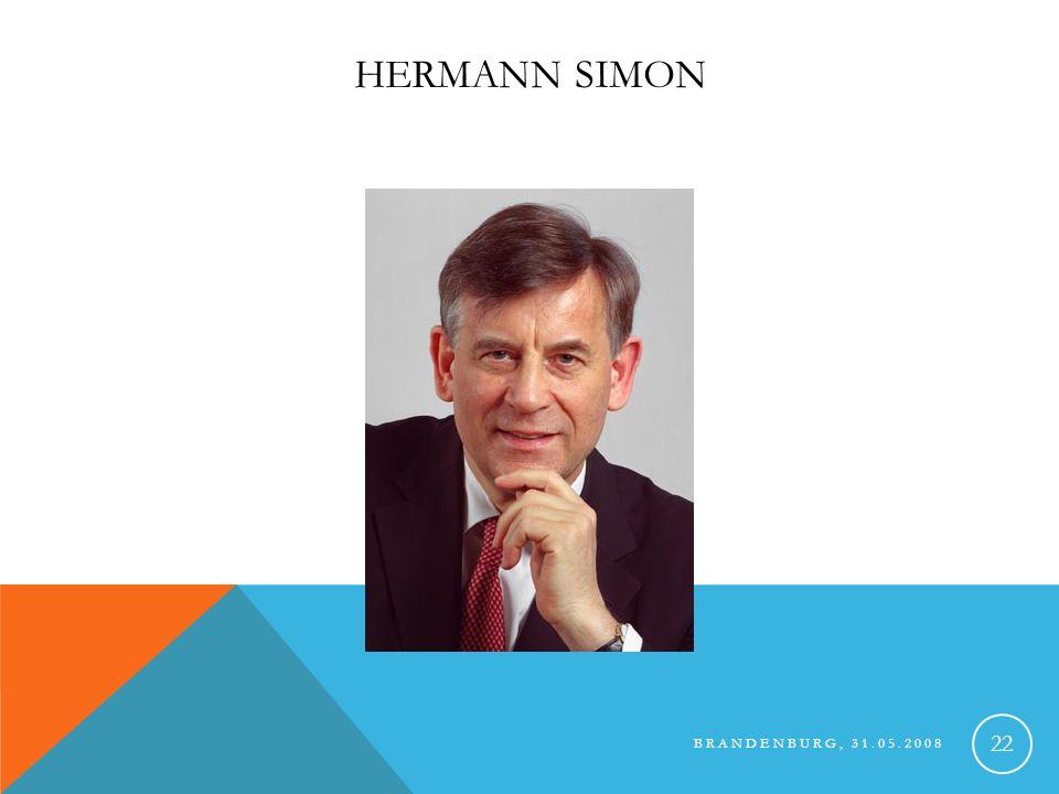 BRANDENBURG, 31.05.2008 23 HERMANN SIMON 1947 in Hasborn geboren deutscher Wirtschaftsprofessor Gründer internat.