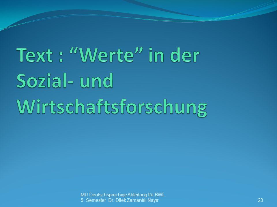 MU Deutschsprachige Abteilung für BWL 5. Semester Dr. Dilek Zamantılı Nayır23