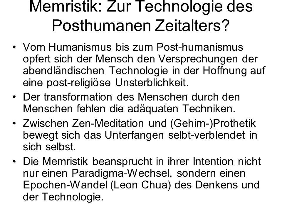Memristik: Zur Technologie des Posthumanen Zeitalters? Vom Humanismus bis zum Post-humanismus opfert sich der Mensch den Versprechungen der abendländi