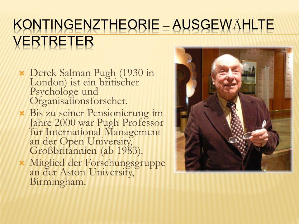 Derek Salman Pugh (1930 in London) ist ein britischer Psychologe und Organisationsforscher. Bis zu seiner Pensionierung im Jahre 2000 war Pugh Profess