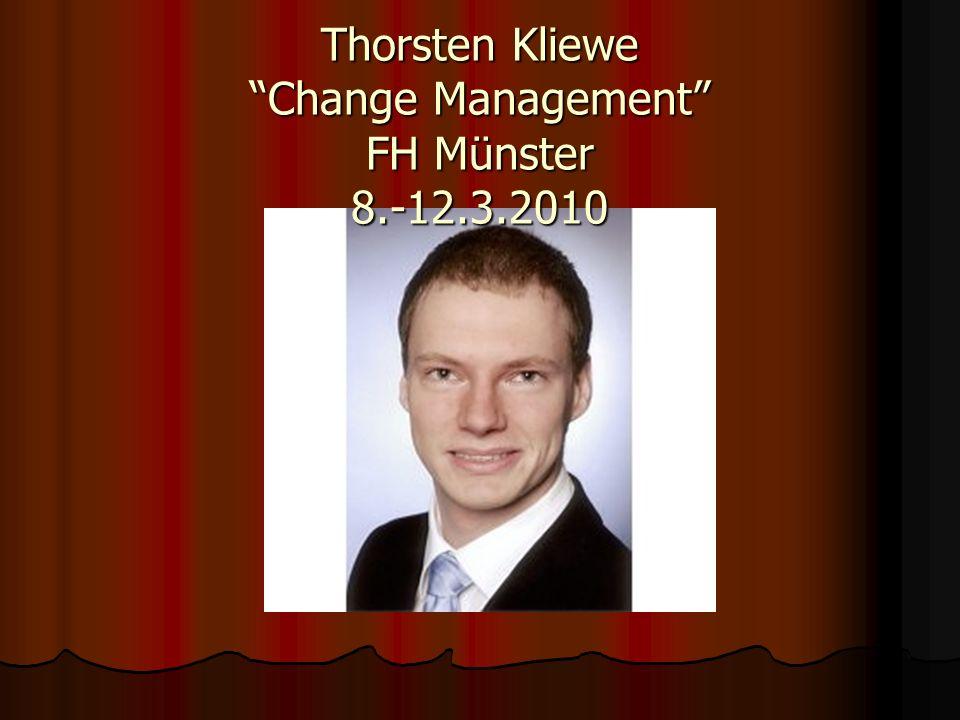 Thorsten Kliewe Change Management FH Münster 8.-12.3.2010