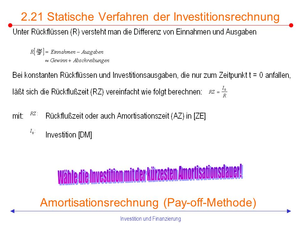 Investition und Finanzierung Statische Verfahren der Investitionsrechnung Rentabilitätsrechnung