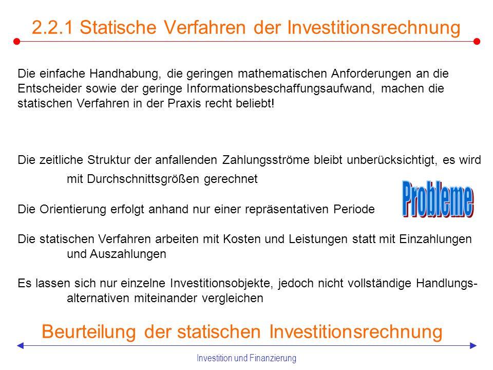 Investition und Finanzierung Statische Verfahren der Investitionsrechnung Beispiel Amortisationsrechnung