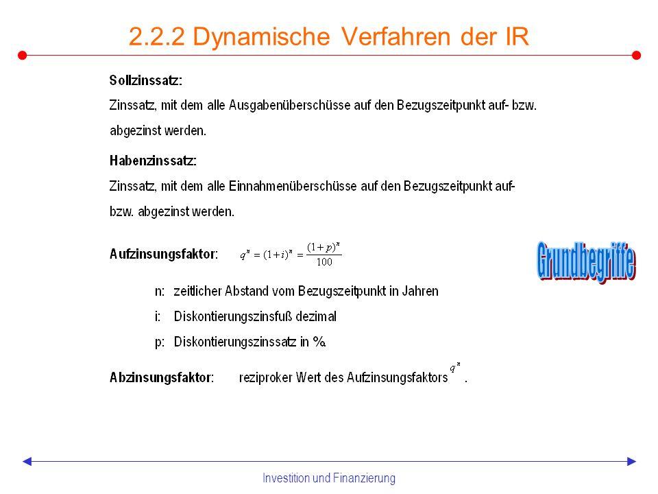Investition und Finanzierung 2.2.2 Dynamische Verfahren der IR