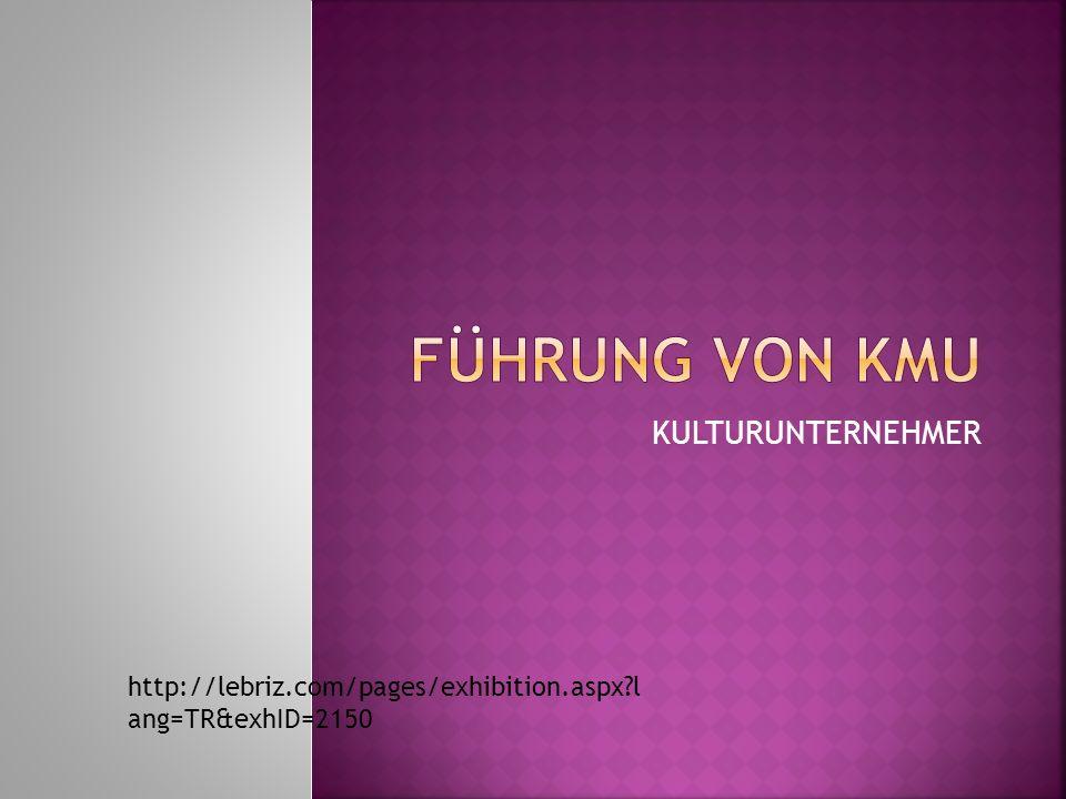 KULTURUNTERNEHMER http://lebriz.com/pages/exhibition.aspx l ang=TR&exhID=2150