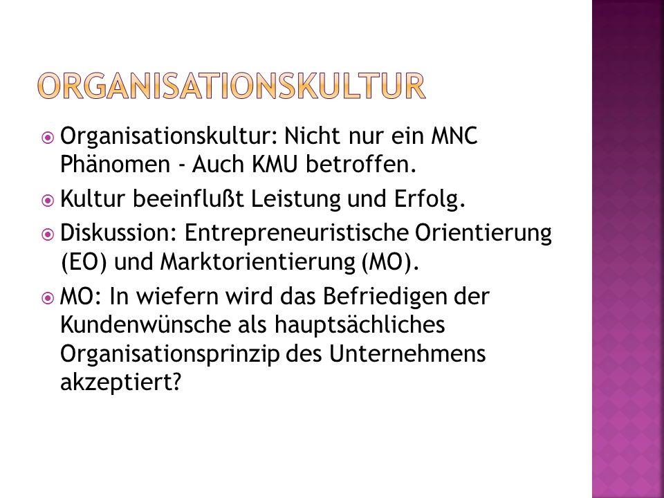 Organisationskultur: Nicht nur ein MNC Phänomen - Auch KMU betroffen.