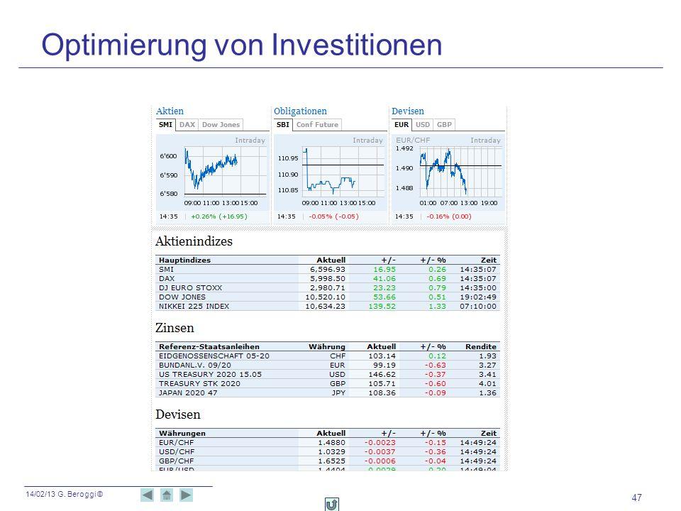14/02/13 G. Beroggi © 47 Optimierung von Investitionen