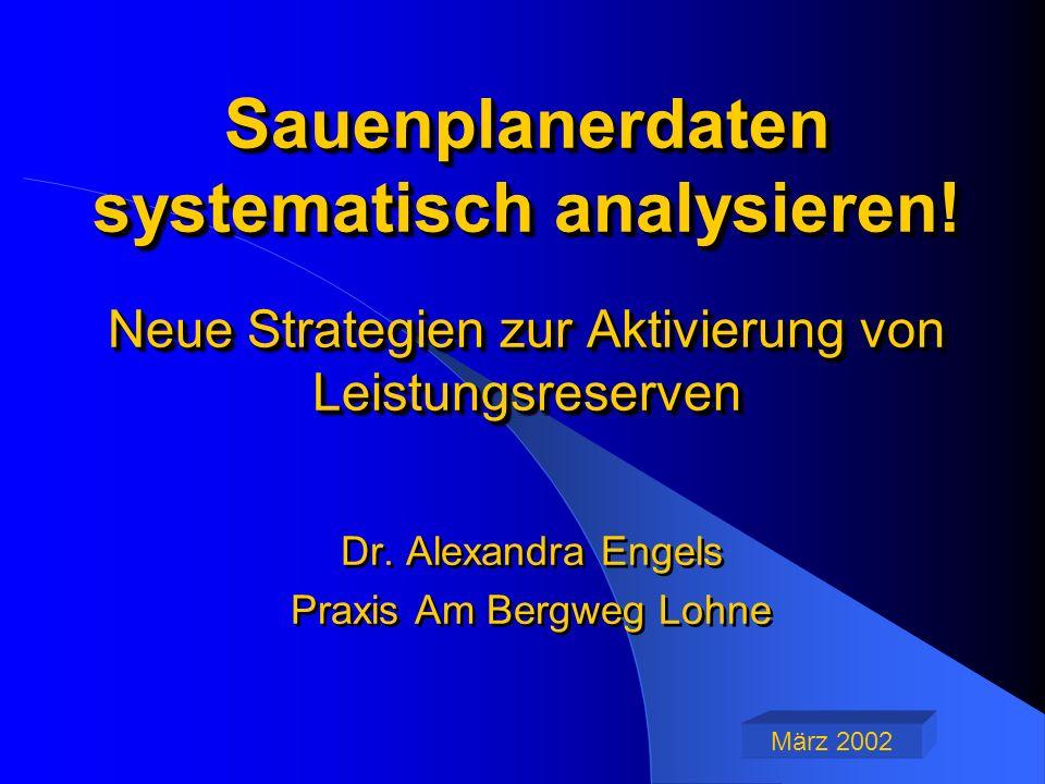 Sauenplanerdaten systematisch analysieren.