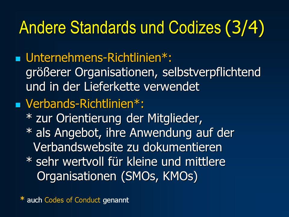 Unternehmens-Richtlinien*: größerer Organisationen, selbstverpflichtend und in der Lieferkette verwendet Unternehmens-Richtlinien*: größerer Organisat