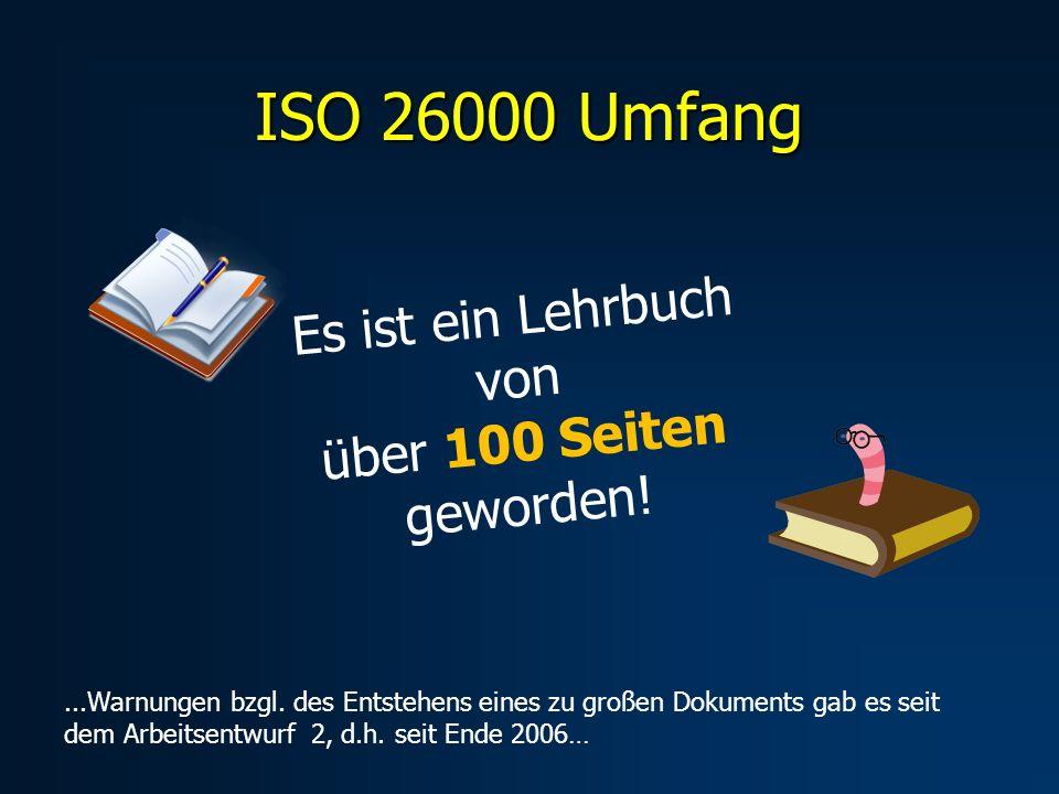 ISO 26000 Umfang Es ist ein Lehrbuch von über 100 Seiten geworden!...Warnungen bzgl.