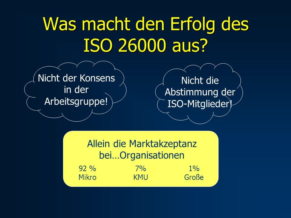 Was macht den Erfolg des ISO 26000 aus. Nicht der Konsens in der Arbeitsgruppe.