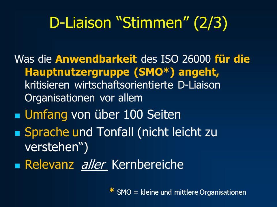 Was die Anwendbarkeit des ISO 26000 für die Hauptnutzergruppe (SMO*) angeht, kritisieren wirtschaftsorientierte D-Liaison Organisationen vor allem Umf