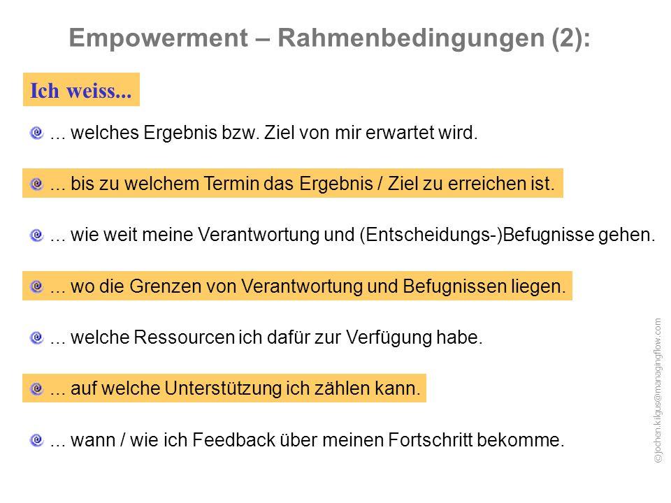 ©jochen.kilgus@managingflow.com...bis zu welchem Termin das Ergebnis / Ziel zu erreichen ist.