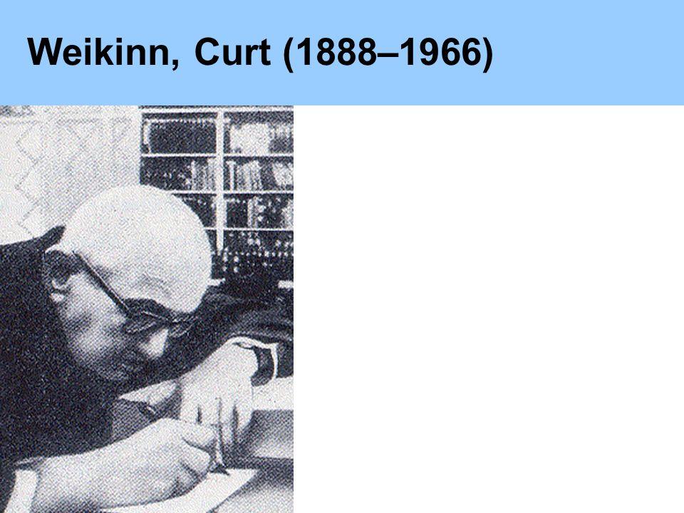 Weikinn, Curt (1888–1966)