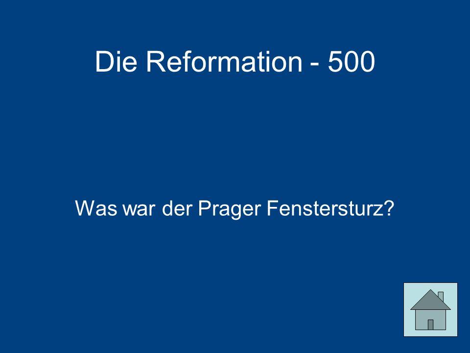 Die Reformation - 500 Was war der Prager Fenstersturz?