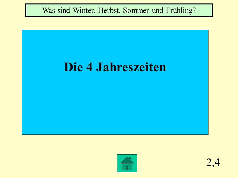 2,3 Das Gegenteil von kalt Was ist >>heiβ<<
