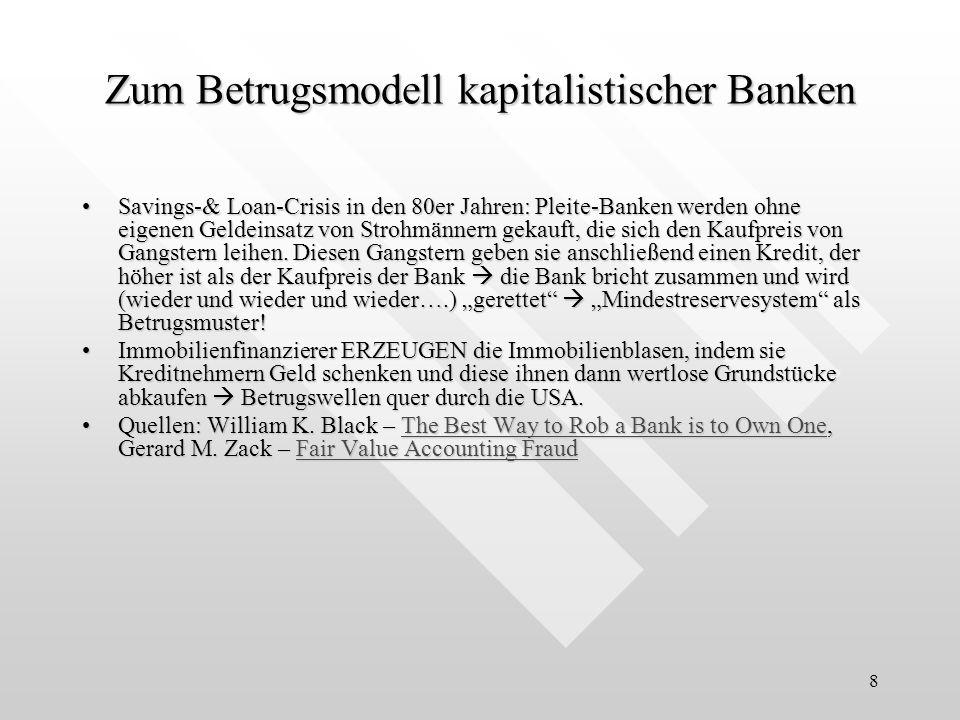 9 Zum Betrugsmodell kapitalistischer Banken Bereits 2004 warnte das FBI vor dem Hypothekenkreditbetrug in den USA – und wollte eingreifen.