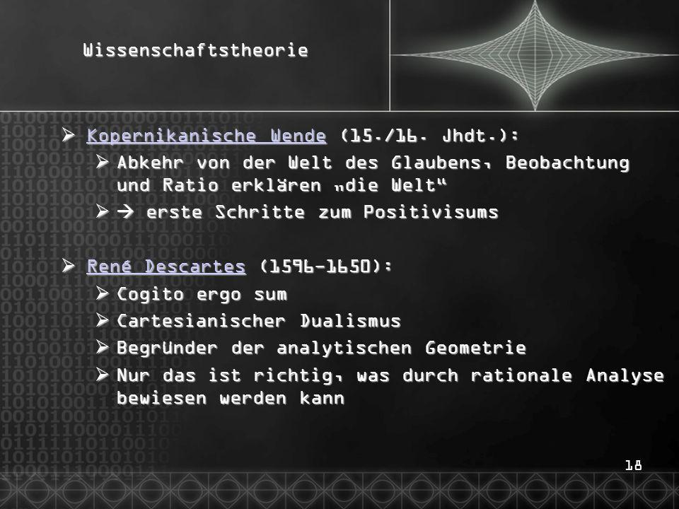 18Wissenschaftstheorie Kopernikanische Wende (15./16. Jhdt.): Kopernikanische Wende (15./16. Jhdt.): Kopernikanische Wende Kopernikanische Wende Abkeh