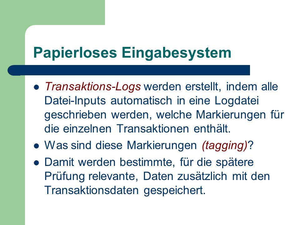 Papierloses Eingabesystem Transaktions-Logs werden erstellt, indem alle Datei-Inputs automatisch in eine Logdatei geschrieben werden, welche Markierun