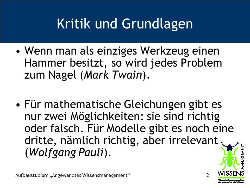 Aufbaustudium Angewandtes Wissensmanagement 63 Problem der Intangibles: –Differenz zwischen Börsenwert und Nettobilanzvermögen wird gesucht (z.B.