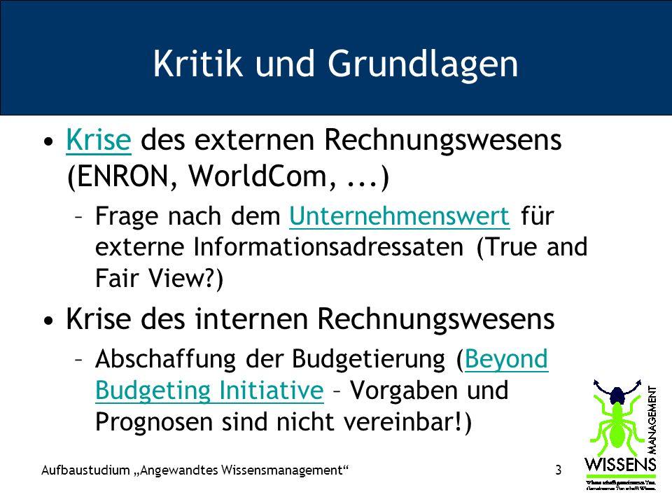 Aufbaustudium Angewandtes Wissensmanagement 64 Einige Zitate aus Intangibles: –Assets are claims to future benefits (aus historischen Bilanzen??) –...