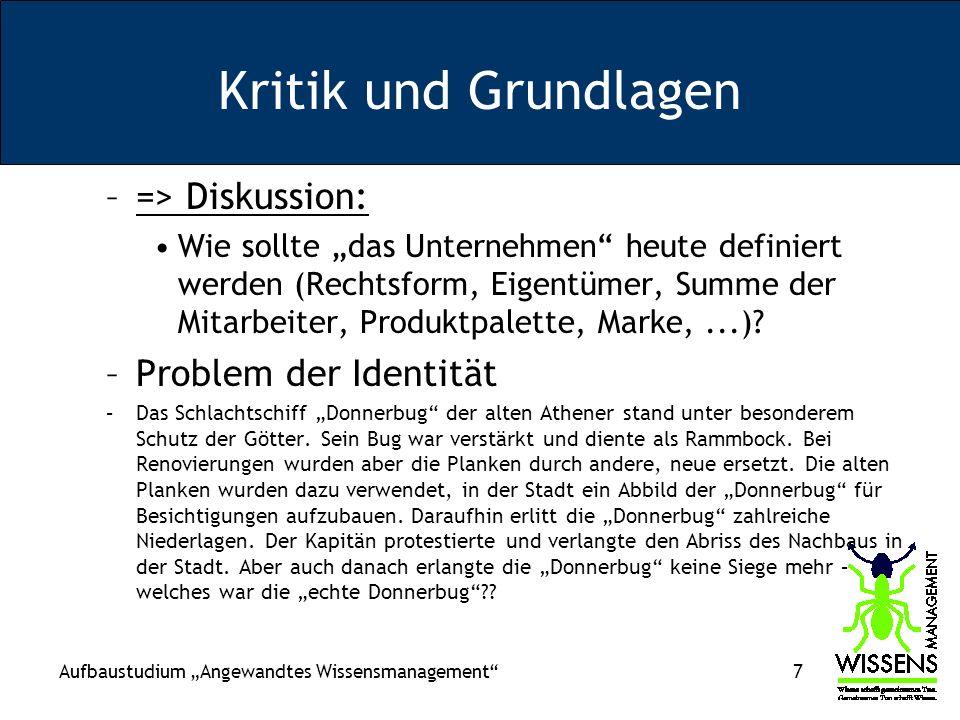 Aufbaustudium Angewandtes Wissensmanagement 48 Krise der Kostenrechnung: –Große dt.