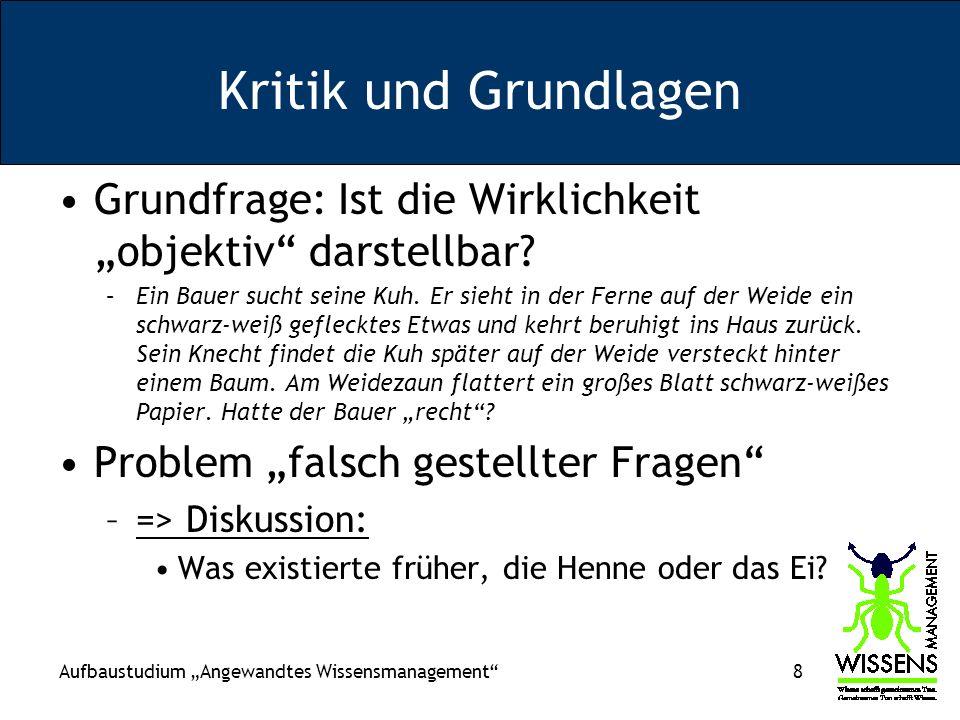 Aufbaustudium Angewandtes Wissensmanagement 9 Problem definitorischer Aussagen –...