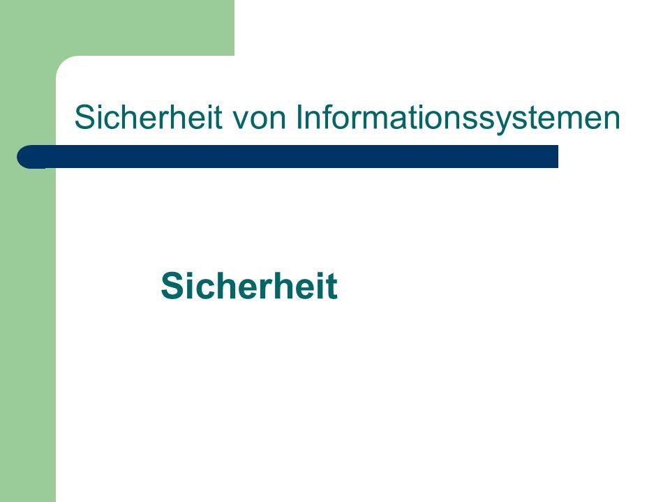 Sicherheit von Informationssystemen Sicherheit