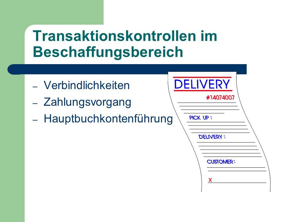 Transaktionskontrollen im Beschaffungsbereich – Verbindlichkeiten – Zahlungsvorgang – Hauptbuchkontenführung