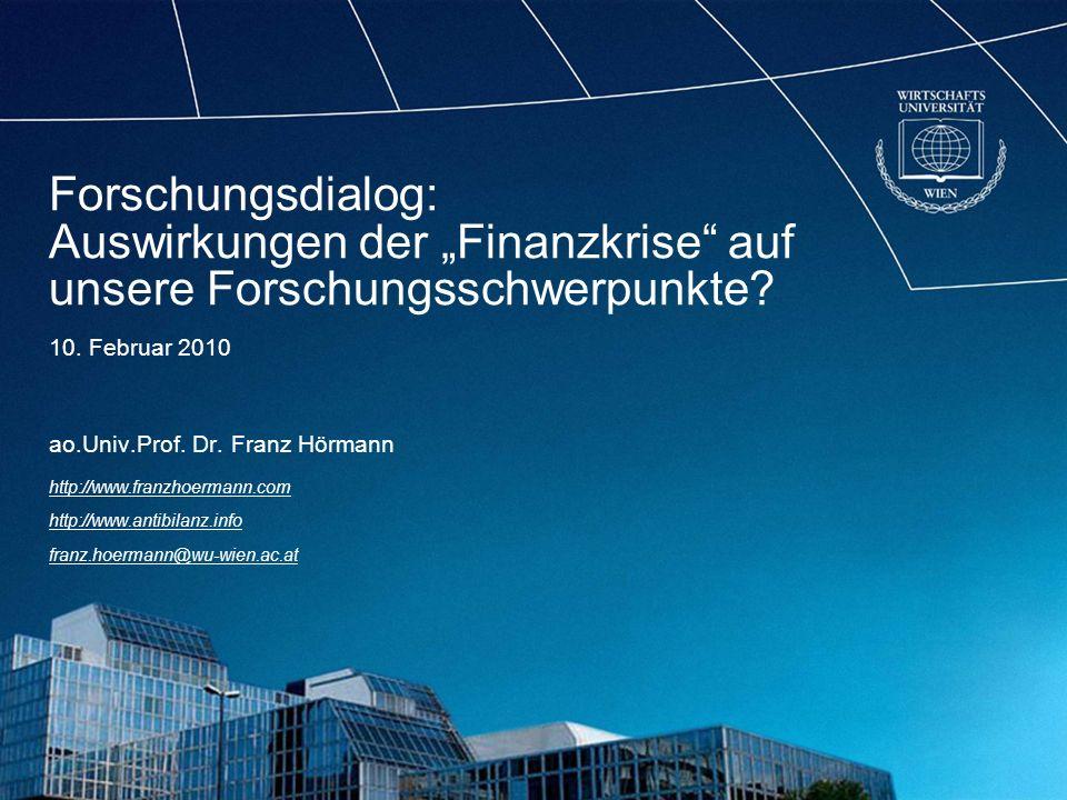 Forschungsdialog: Auswirkungen der Finanzkrise auf unsere Forschungsschwerpunkte.